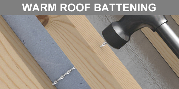 Warm Roof Insulation Batten Fixing